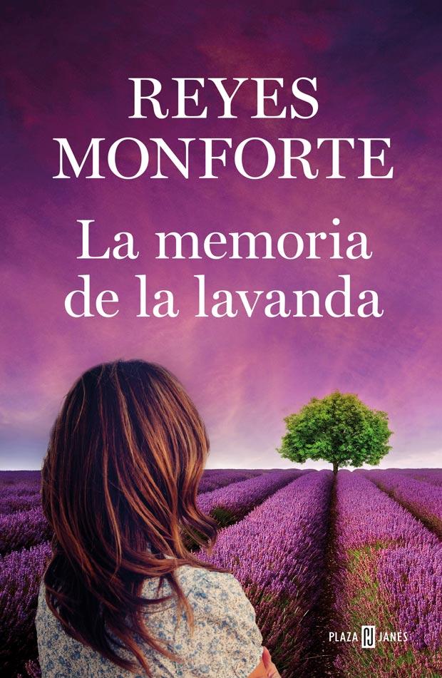 La memoria de la lavanda, de Reyes Monforte