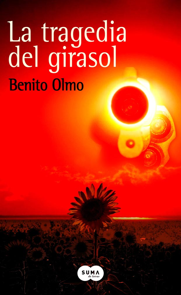 La tragedia del girasol, de Benito Olmo