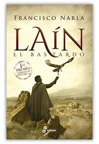 Laín, el bastardo, de Francisco Narla