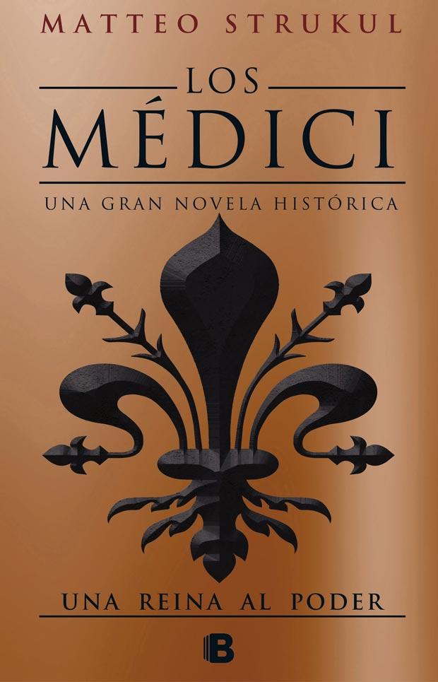 Los Medici. Una reina al poder,de Matteo Strukul