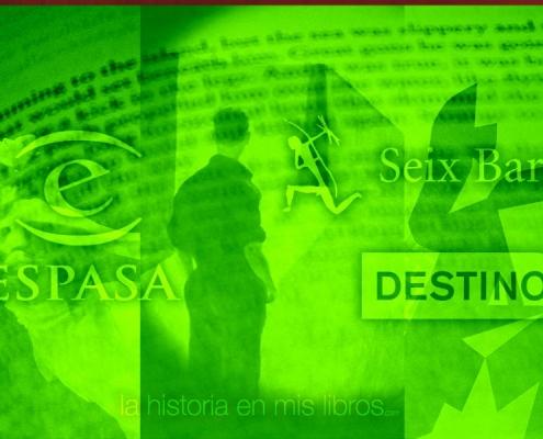 Novedades Editoriales. Mayo 2018. Espasa, Destino y Seix Barral