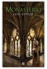 El monasterio, de Luis Zueco