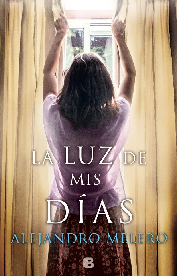 La luz de mis días, de Alejandro Melero