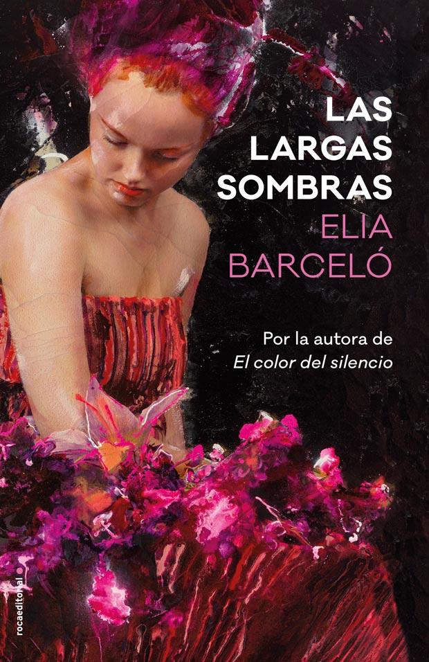 Las largas sombras, de Elia Barceló