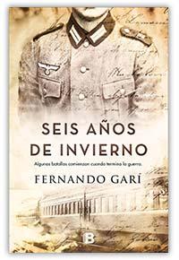 Seis años de invierno, de Fernando Garí