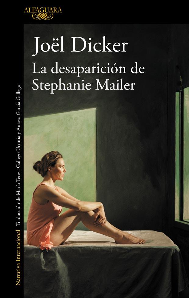 La desaparición de Stephanie Mailer de Joël Dicker