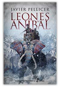 Los leones de Aníbal, de Javier Pellicer