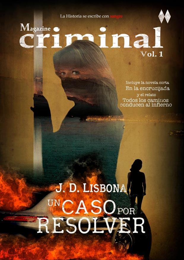 Un Caso por Resolver (Magazine Criminal nº1), de J.D. Lisbona