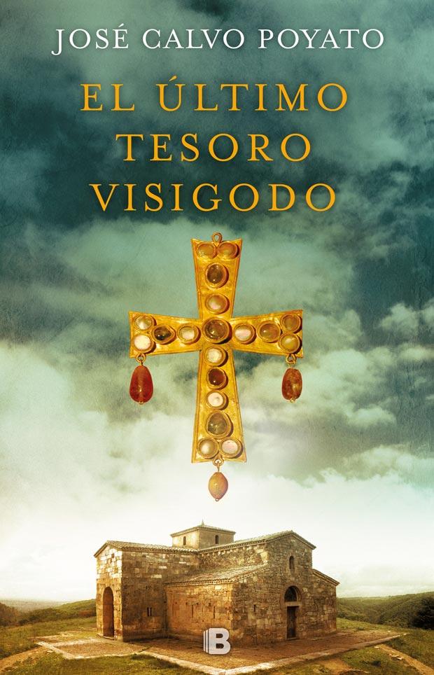 El último tesoro visigodo, de José Calvo Poyato