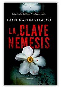 La clave Némesis, de Iñaki Martín Velasco