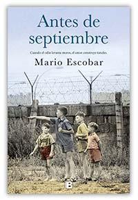 Antes de septiembre, de Mario Escobar