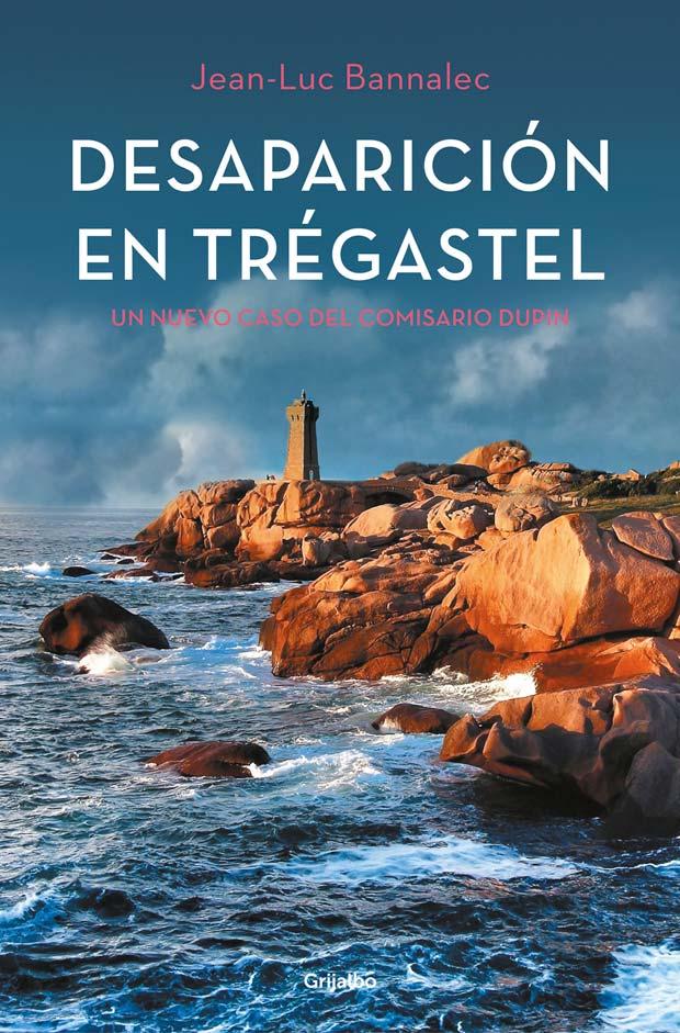 Desaparición en Trégastel (Comisario Dupin 6), de Jean-Luc Bannalec