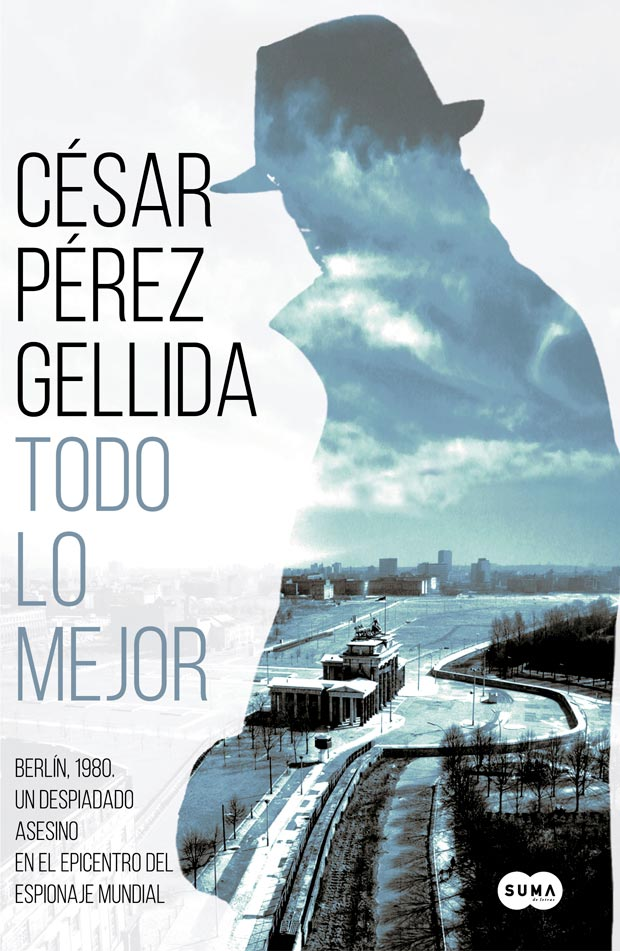 Todo lo mejor, de César Pérez Gellida
