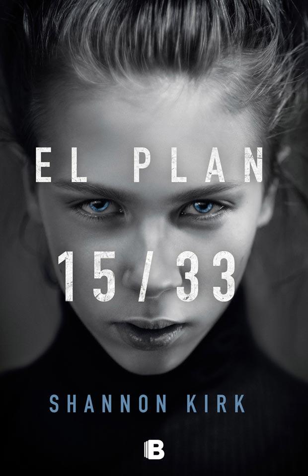 El plan 15/33, de Shannon Kirk