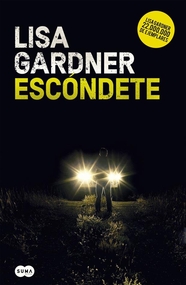 Escóndete (Detective Warren 1), de Lisa Gardner