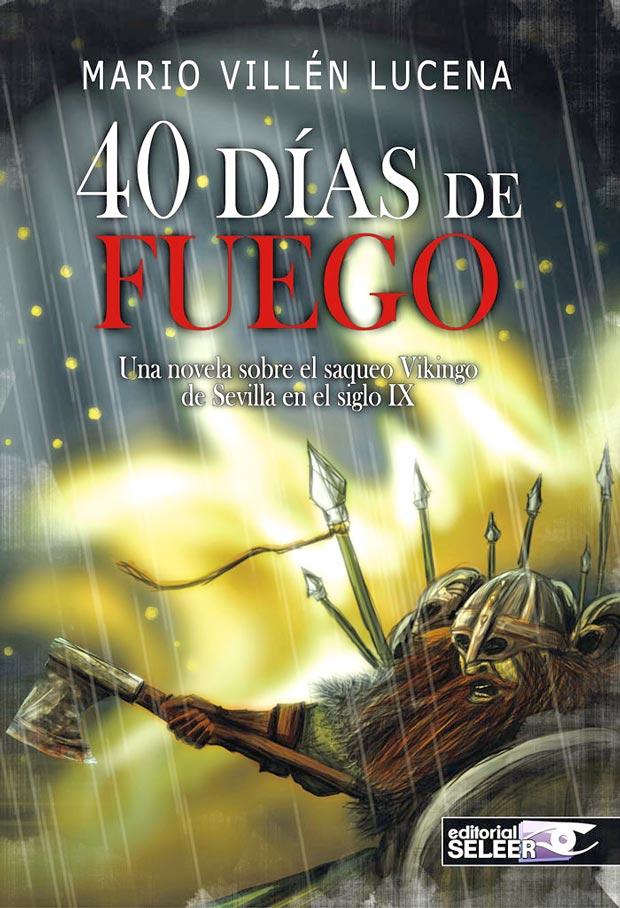 40 días de fuego, de Mario Villén Lucena