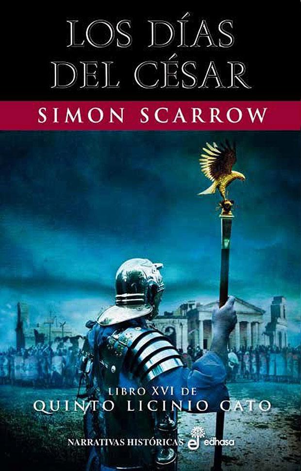 Los días del César (XVI), de Simon Scarrow