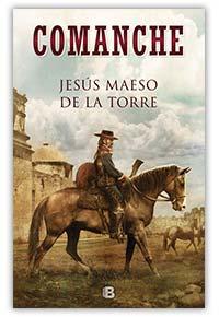 Comanche, de Jesús Maeso de la Torre