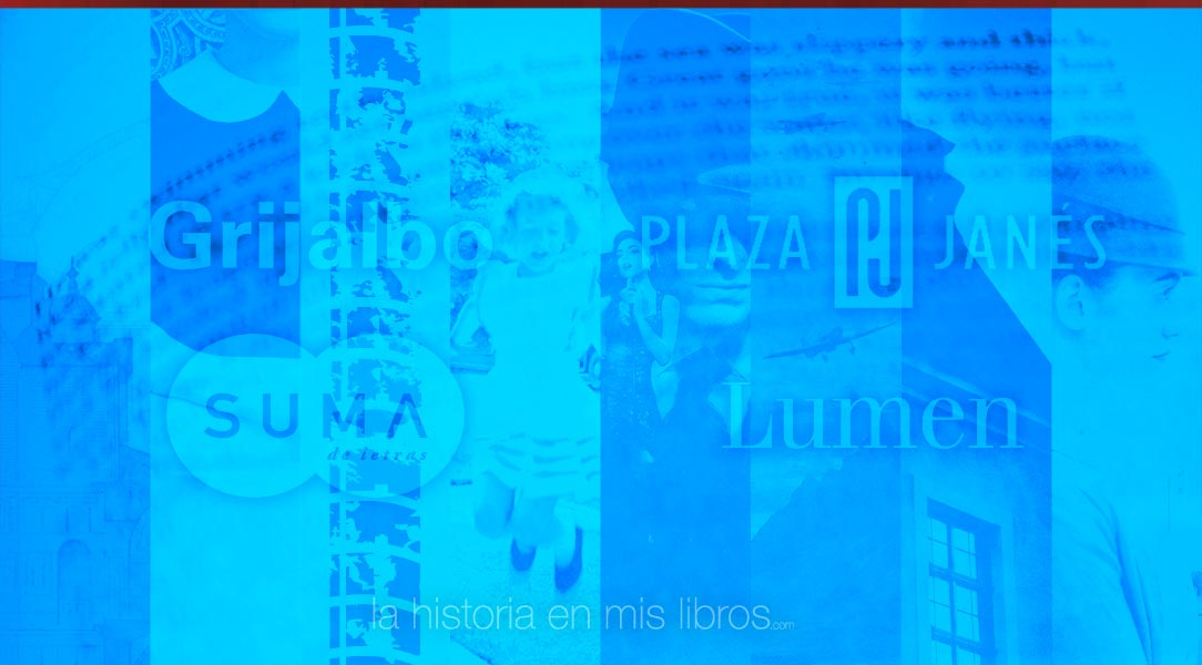 Novedades Editoriales. Enero 2019. Grijalbo, Lumen, Plaza & Janés y Suma de letras