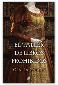 El taller de libros prohibidos,de Olalla García