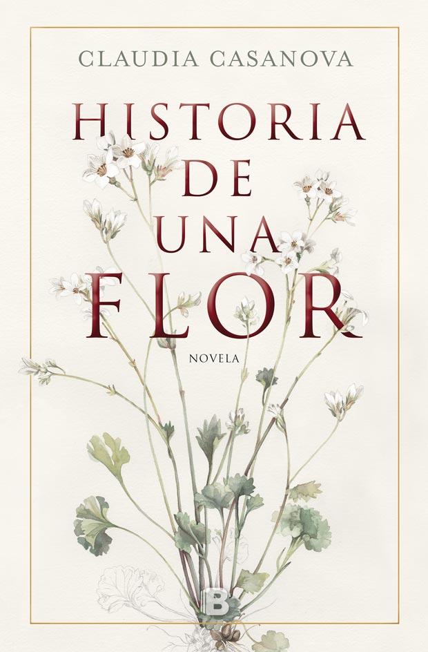 Historia de una flor, de Claudia Casanova