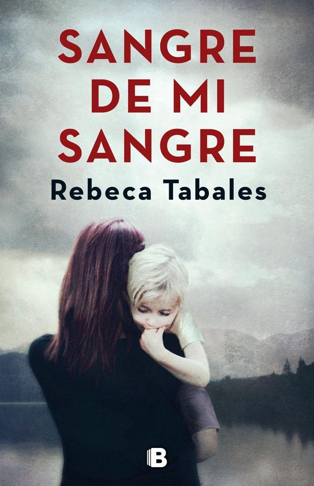 Sangre de mi sangre, de Rebeca Tabales