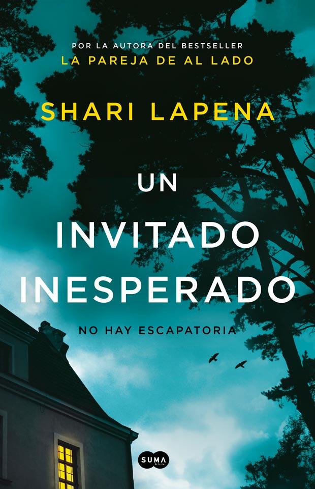 Un invitado inesperado, de Shari Lapena