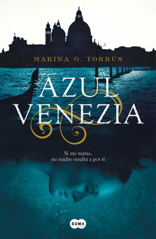 Azul Venecia, de Marina G. Torrús