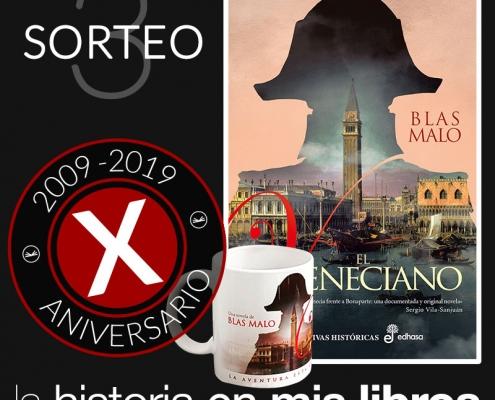 Sorteo 3, X Aniversario - El veneciano, de Blas Malo