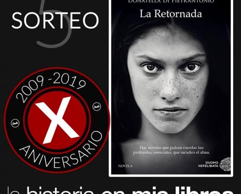 Sorteo 5, X Aniversario - La rertornada, de Donatella Di Pietrantonio