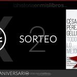 Sorteo 2 (X Aniversario): Todo lo Mejor