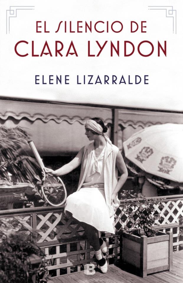 El silencio de Clara Lyndon, de Elene Lizarralde