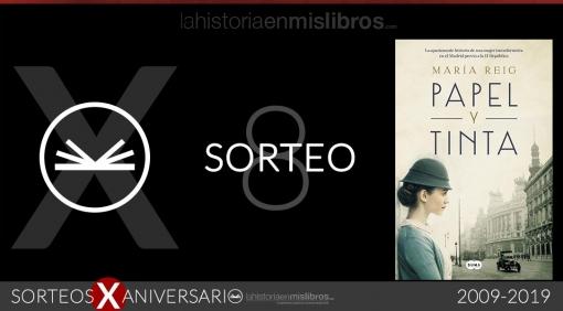 Sorteo 8, X Aniversario - Papel y tinta, de María Reig