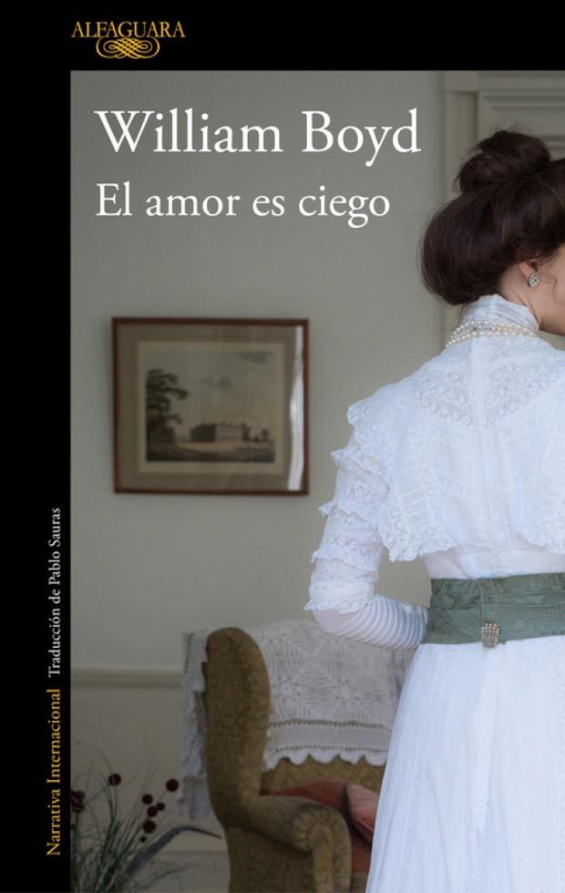 El amor es ciego, de William Boyd
