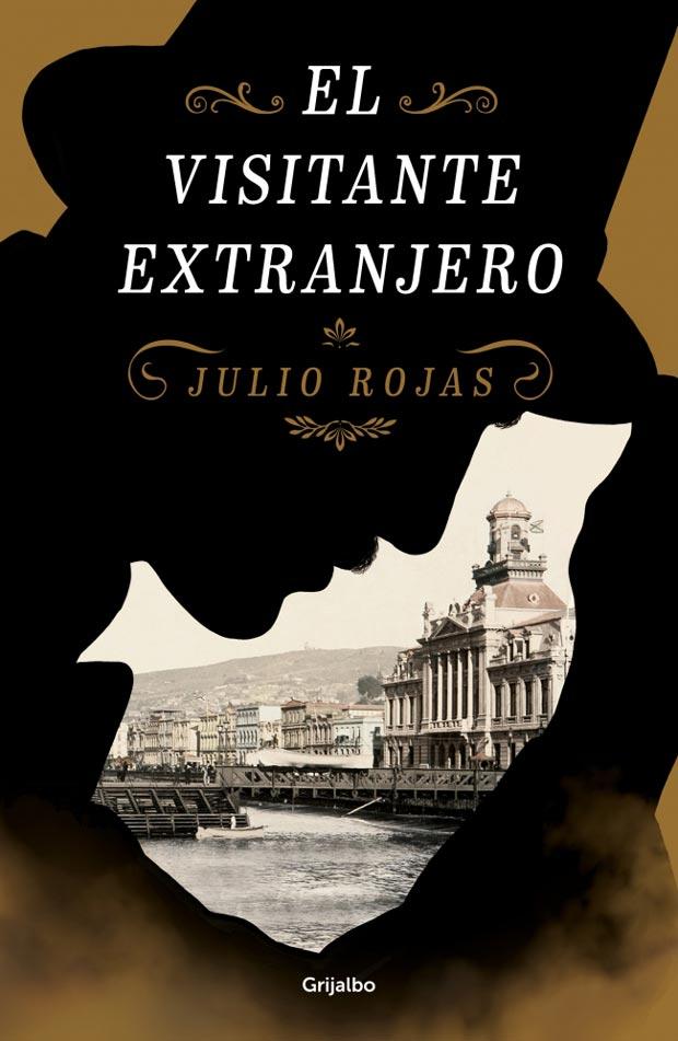 El visitante extranjero, de Julio Rojas