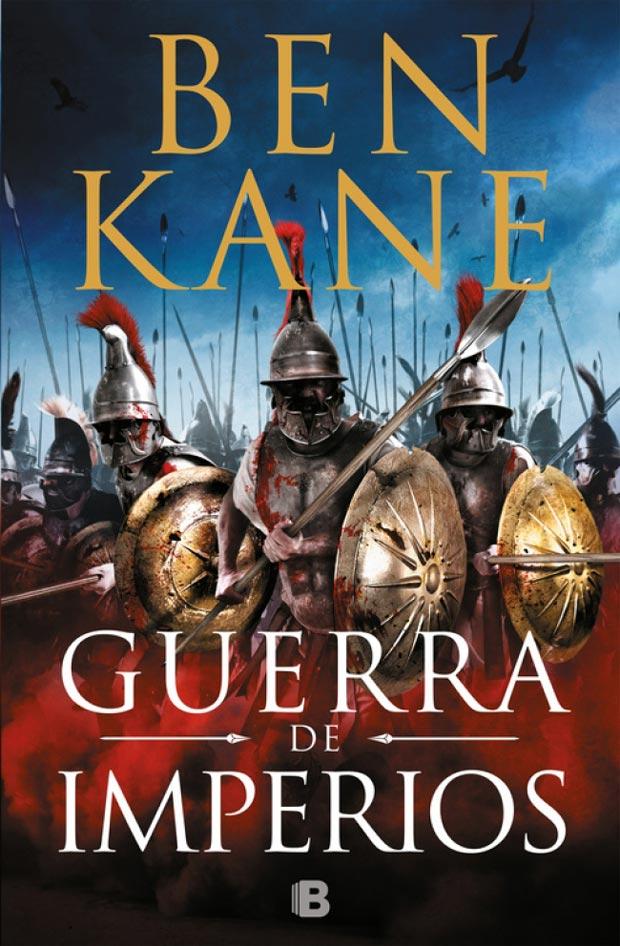 Guerra de imperios, de Ben Kane