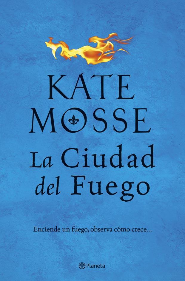 La ciudad del fuego, de Kate Mosse