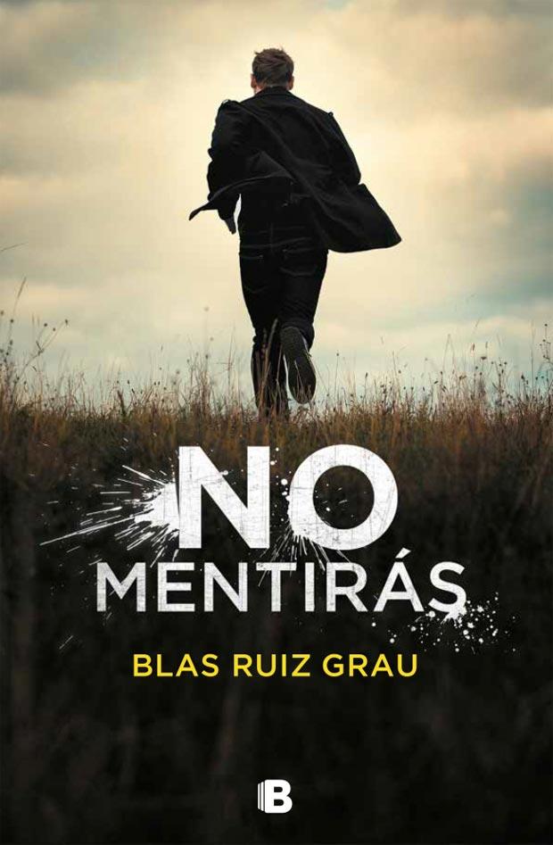 No mentirás, de Blas Ruiz Grau