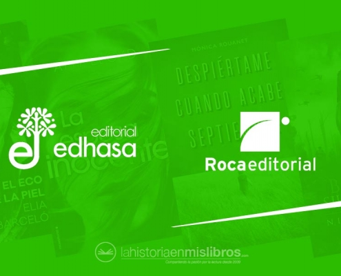 Novedades Editoriales. Abril 2019. Roca Editorial y Edhasa