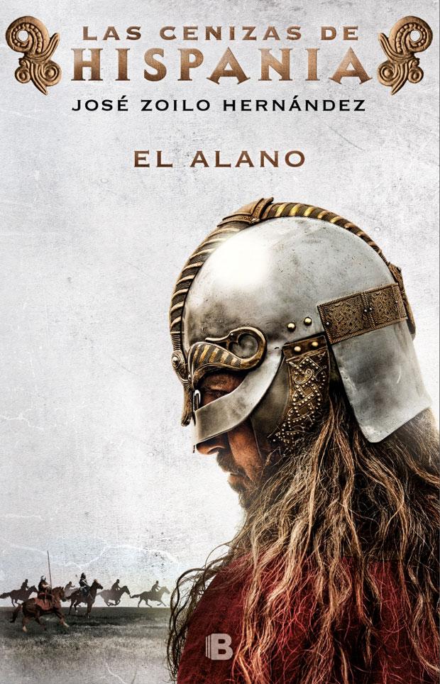 El alano (Las cenizas de Hispania 1), de Jose Zoilo Hernández