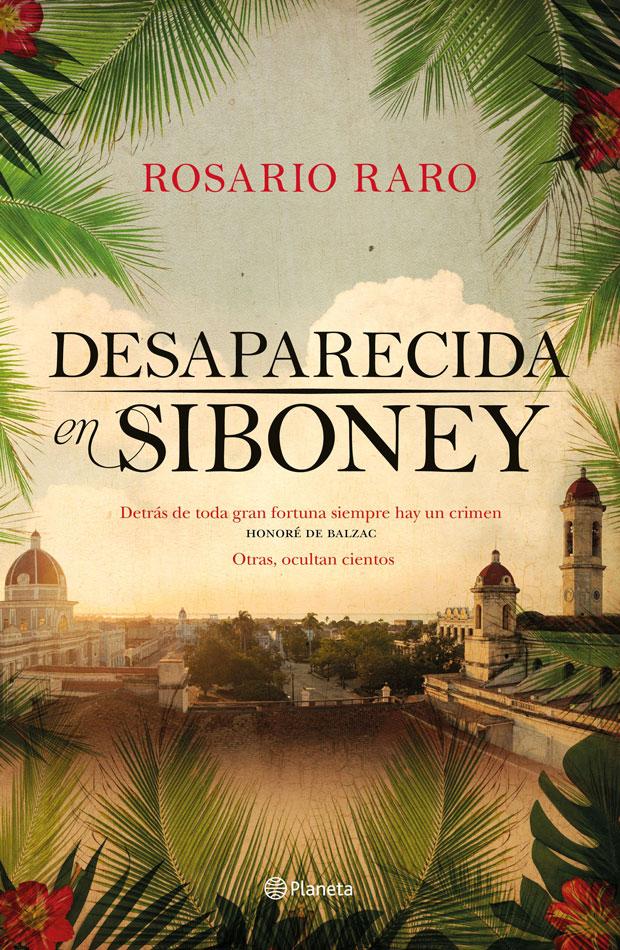 Desaparecida en Siboney, de Rosario Raro
