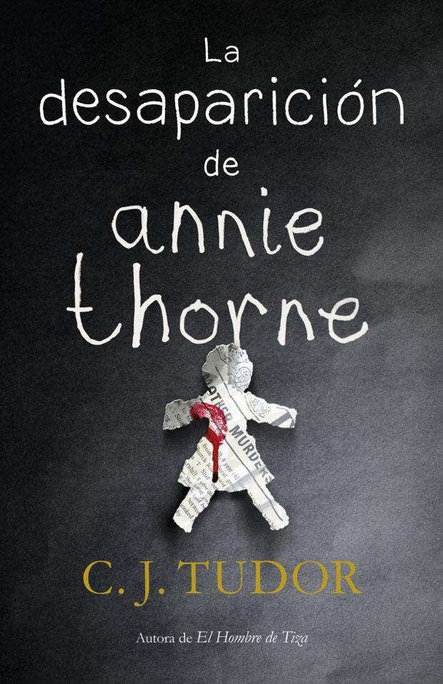 La desaparición de Annie Thorne, de C.J. Tudor