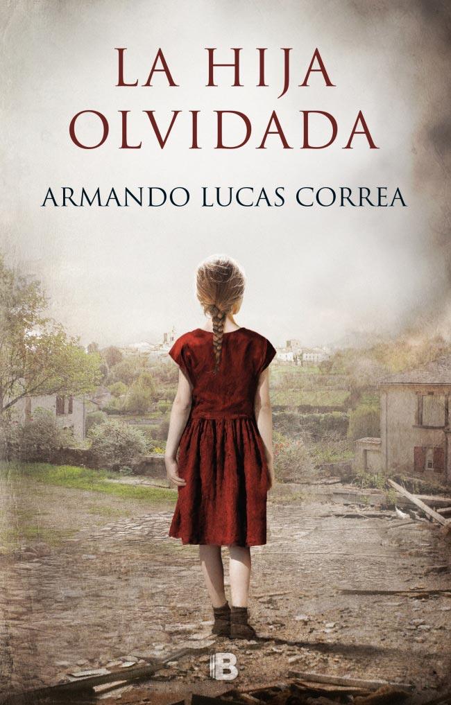 La hija olvidada, de Armando Lucas Correa