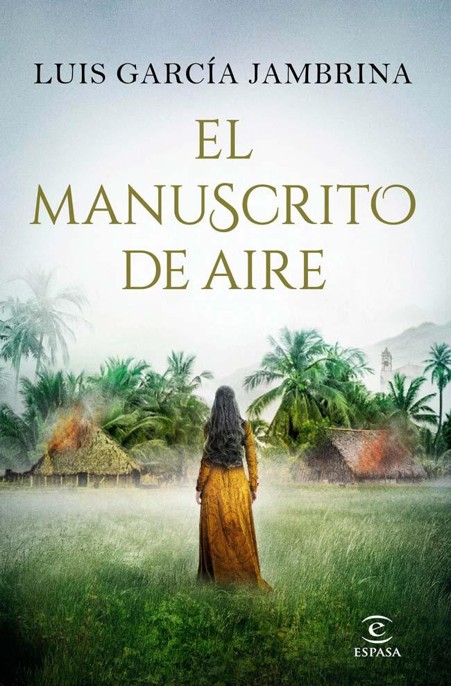 El manuscrito de aire, de Luis García Jambrina