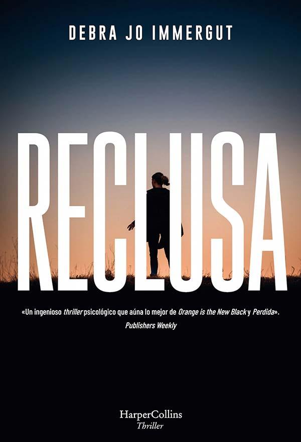 Reclusa, de Debra Jo Immergut