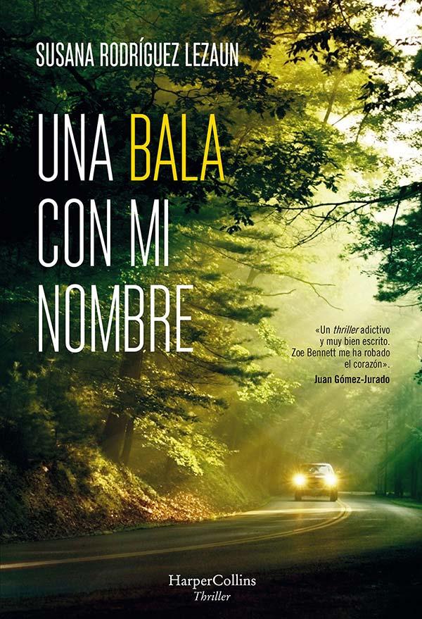 Una bala con mi nombre, de Susana Rodríguez Lezaun