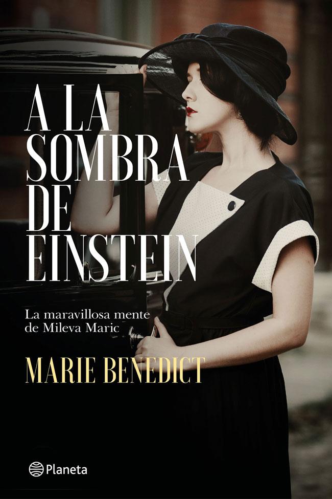 A la sombra de Einstein, de Marie Benedict