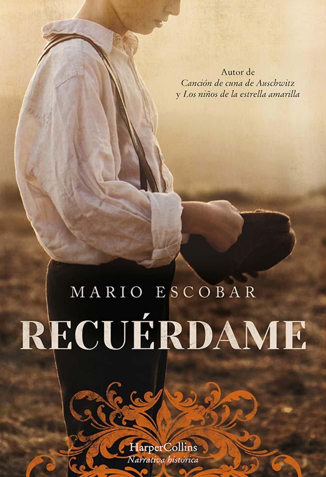 Recuérdame, de Mario Escobar