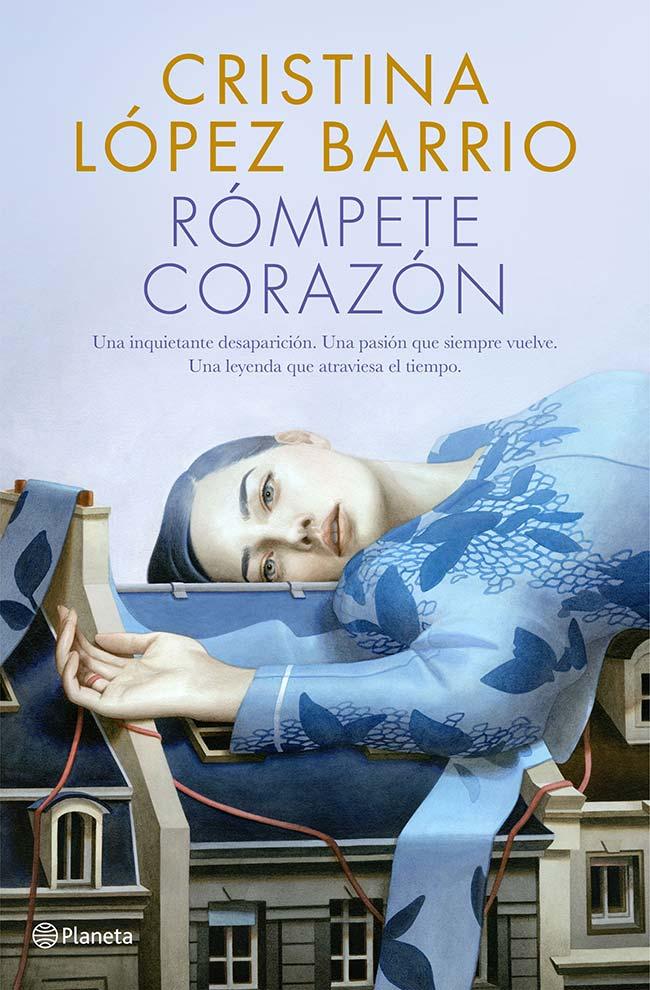 Rómpete, corazón, de Cristina López Barrio