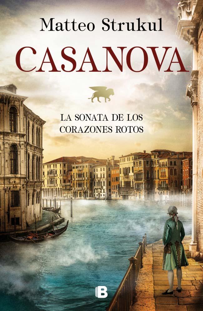 Casanova. La sonata de los corazones rotos, de Matteo Strukul